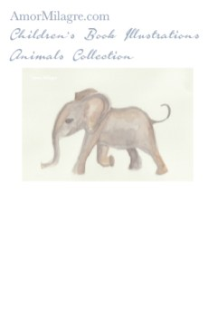 Amor Milagre Children's Book Animals Illustrations The Baby Elephant 1 nursery amormilagre.com