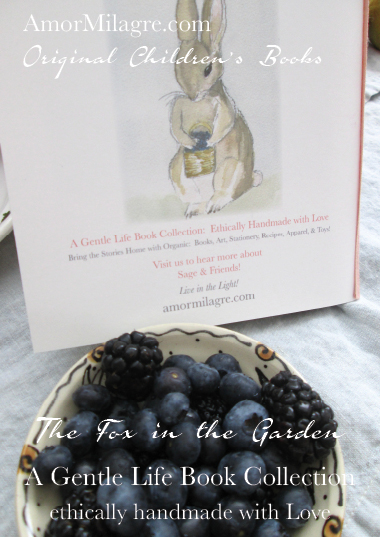 Amor Milagre Presents The Fox in the Garden ethical organic original children's book amormilagre.com nursery bookshop bunny blueberries