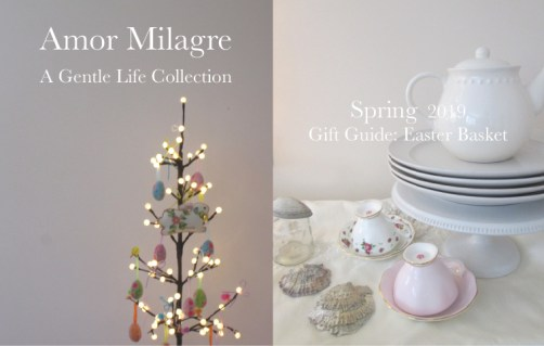 Amor Milagre Gift Guide Easter Basket, Egg Tree, teatime, Ethical Spring Collection 2019 Custom Design Art Gallery Organic Vegan Gifts Baby & Child amormilagre.com