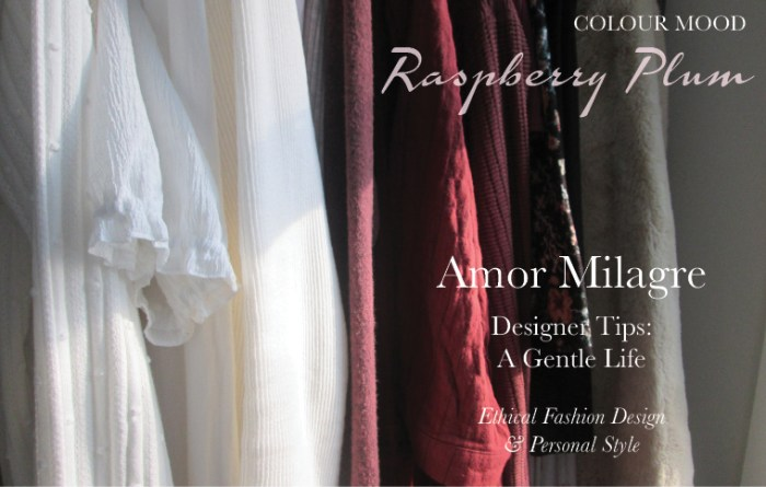 Amor Milagre Spring Fashion Personal Style 2019 Raspberry Plum colour mood Ethical Handmade Gift Shop Art Apparel Organic Vegan Baby & Child red closet amormilagre.com