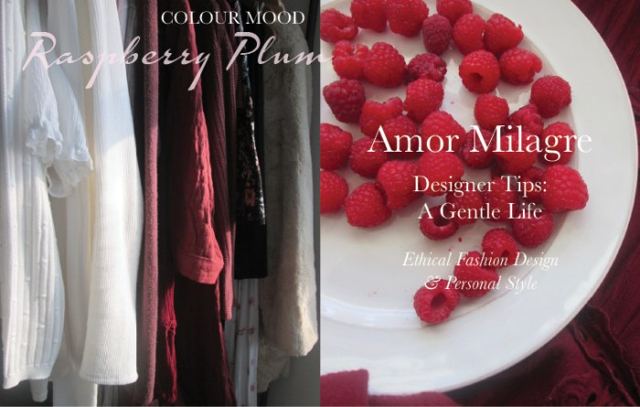 Amor Milagre Spring Fashion Personal Style 2019 colour mood raspberries Design apparel atelier Ethical Handmade Gift Shop Art Apparel Organic Vegan Baby & Child ethical company website amormilagre.com