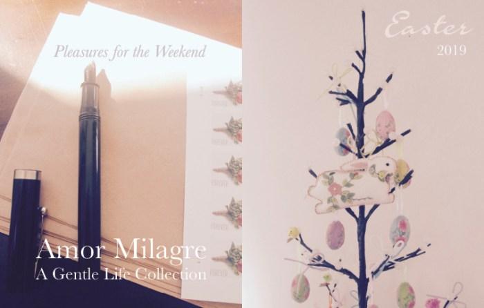 Amor Milagre Easter 2019 Pleasures for the Weekend Spring Ethical Organic Gift Shop Handmade Gift Shop Art Vegan Baby & Child amormilagre.com
