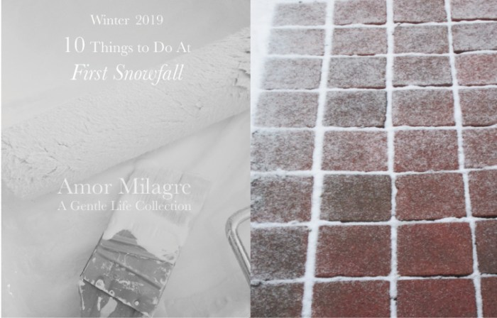 Amor Milagre 10 Things to Do at First Snowfall, Early Winter Holiday Traditions 2019 Ethical Organic Gift Shop Handmade Art Baby & Child Parent Family brick white paint amormilagre.com