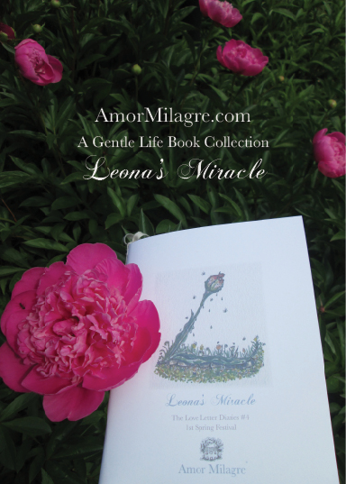 Amor Milagre Leona's Miracle 1st Spring Festival The Love Letter Diaries #4 ethical book series amormilagre.com first