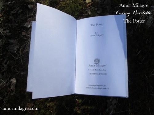 The Potter, Loving Inspiring Self-Health Novelette #1, Amor Milagre Books 12 amormilagre.com