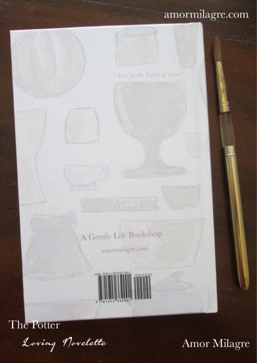 The Potter, Loving Inspiring Self-Health Novelette #1, Amor Milagre Books 13 amormilagre.com