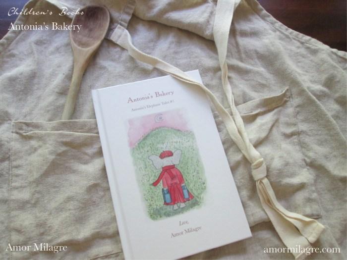 Amor Milagre Antonia's Bakery children's book amormilagre.com Book Release 2