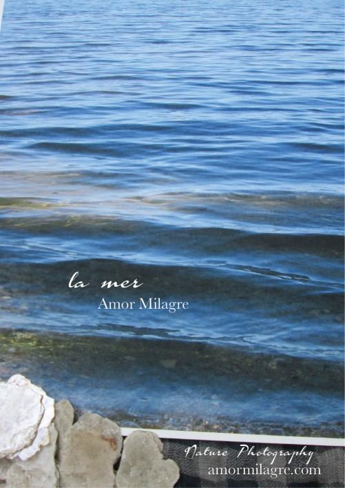 Amor Milagre La Mer Ocean Water 1 Nature Photography Blue Waves amormilagre.com