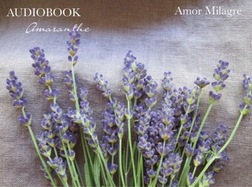 Amaranthe Novel Audiobook by Amor Milagre Self-Health Book Lavender French NYC amormilagre.com