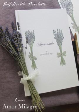 Amaranthe Novel by Amor Milagre Self-Health Book Lavender French NYC First amormilagre.com