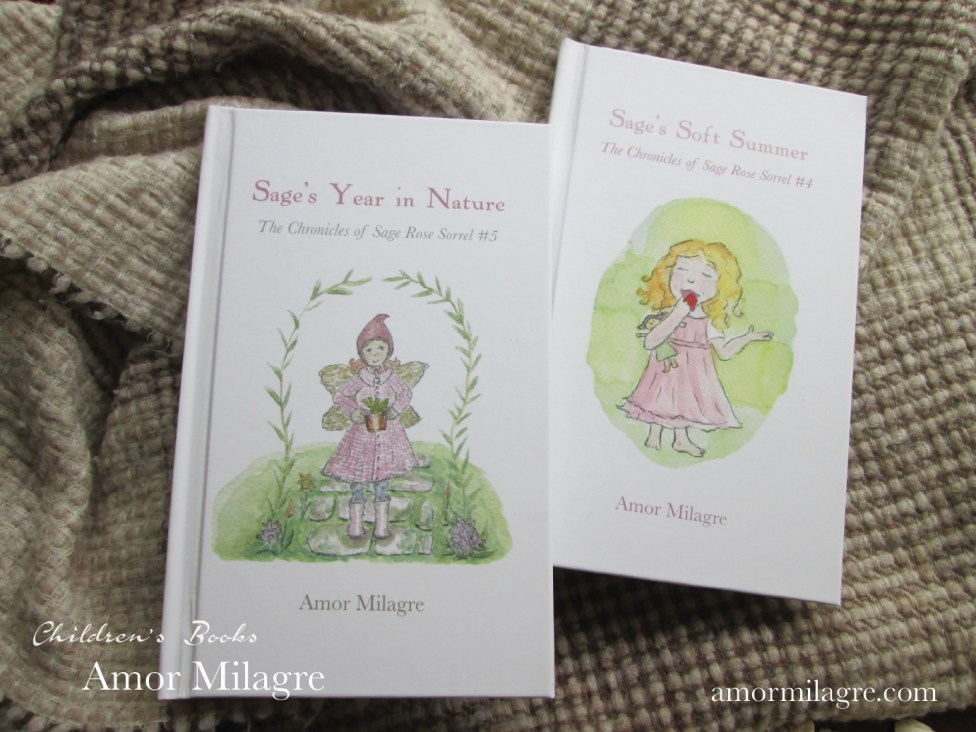 Amor Milagre The Chronicles of Sage Rose Sorrel #4 and #5 Children's Books amormilagre.com