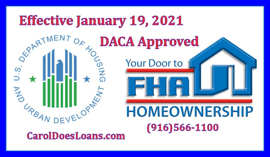 HUD, FHA, Carol Does Loans for DACA