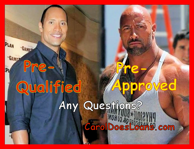 PreApproved is substantially better than prequalified