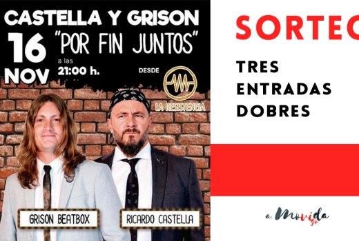 Sorteamos entradas para ver a Castella e Grison (La Resistencia)