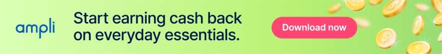 Start earning cashback on everyday essentials. Download Ampli!
