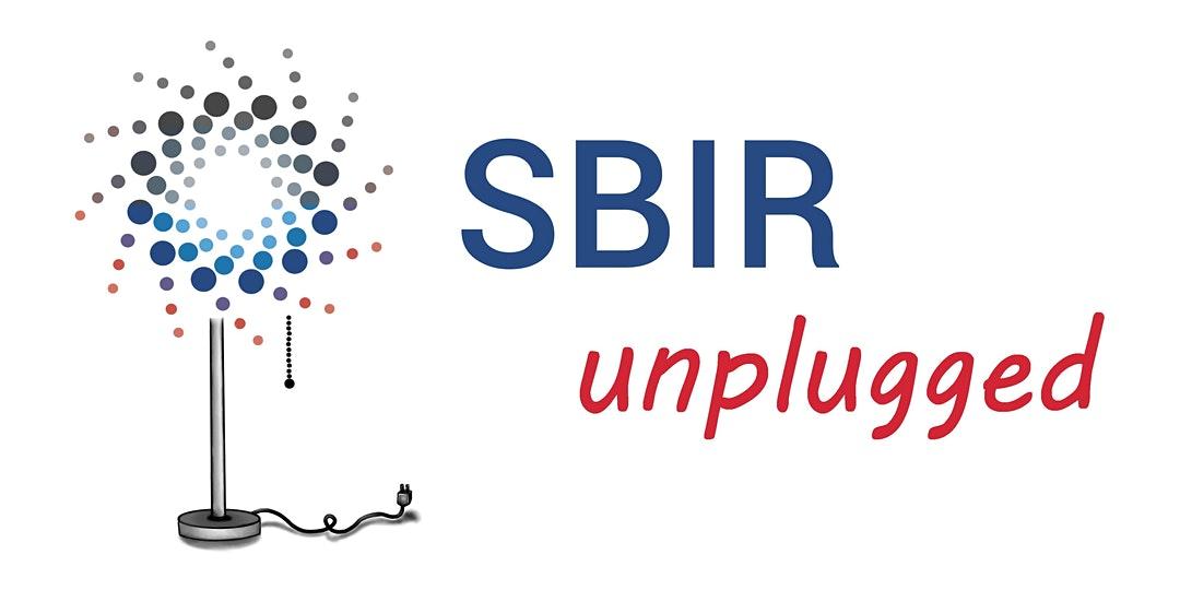 SBIR Unplugged