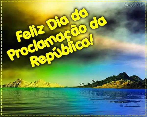 Feliz dia da proclamação da republica 15 de Novembro
