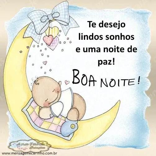 Te desejo Lindos sonhos e uma noite especial de paz