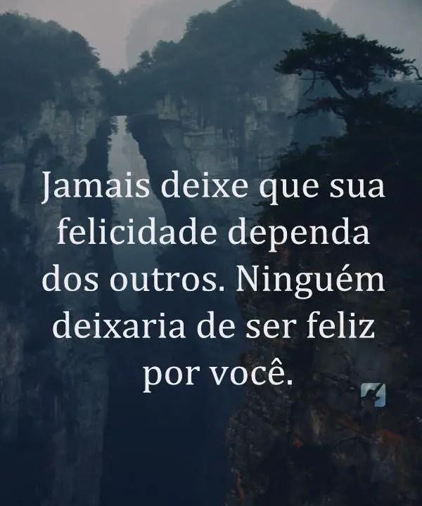 Sua felicidade depende de você
