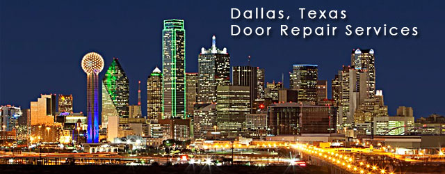Dallas Texas Door Repair Service