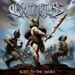 Exmortus – Slave To The Sword