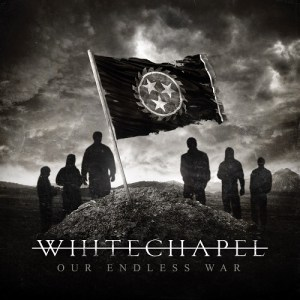 Whitechapel - Our Endless War Cover