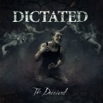 Dictated – The Deceived