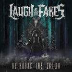 Laugh At The Fakes – Dethrone The Crown