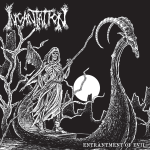 Incantation – Entrantment Of Evil