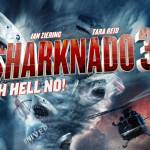 Sharknado 3? Oh, HELL YES!!