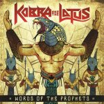 Kobra And The Lotus – Words Of The Prophets