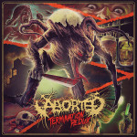 Aborted – Termination Redux EP