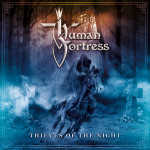 Human Fortress – Thieves Of The Night