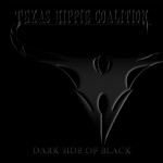 Texas Hippie Coalition – Dark Side Of Black