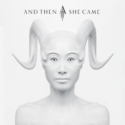 AND THEN SHE CAME COVER