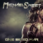 Michael Sweet – One Sided War