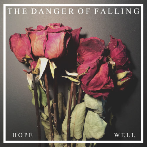 THE DANGER OF FALLING EP