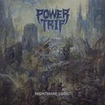 Power Trip – Nightmare Logic