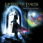 House Of Lords – Saint Of The Lost Souls