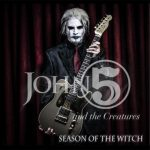 John 5 And The Creatures – Season Of The Witch