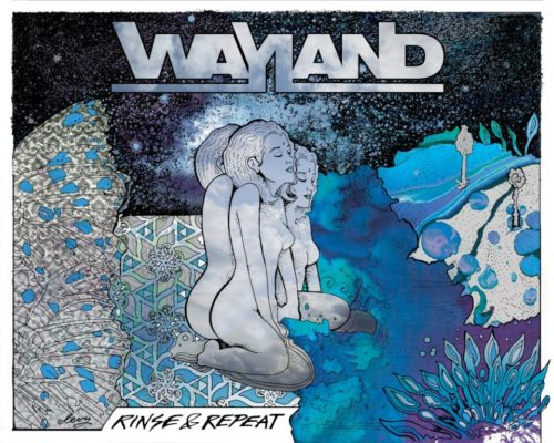 Wayland - Rinse & Repeat