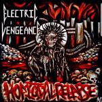 Electric Vengeance – Homicidal Relapse