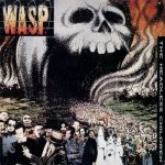 Classic Albums: W.A.S.P. – The Headless Children