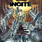 Incite – Built To Destroy