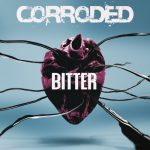 Corroded – Bitter