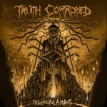 Truth Corroded – Bloodlands