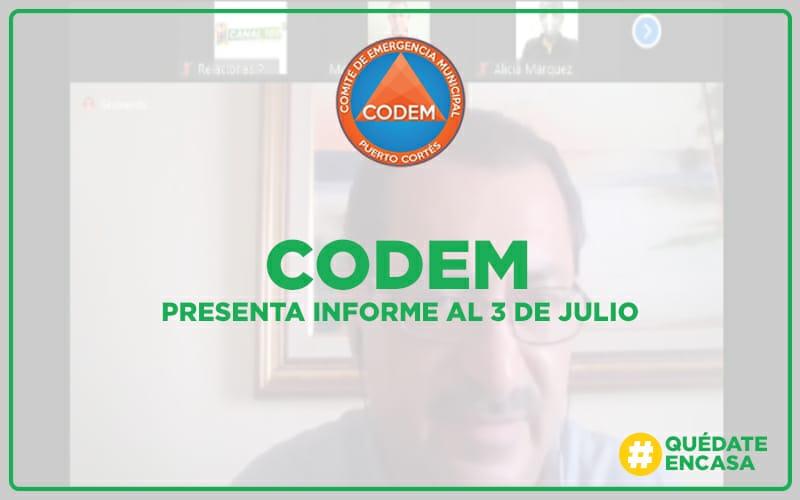 CODEM, últimos reportes al 3 de Julio.
