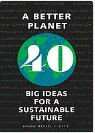 A better planet. 40 big ideas for a sustainable future
