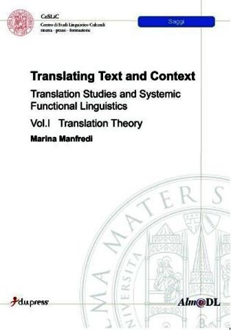 Translating Text and Context: Translation Studies and