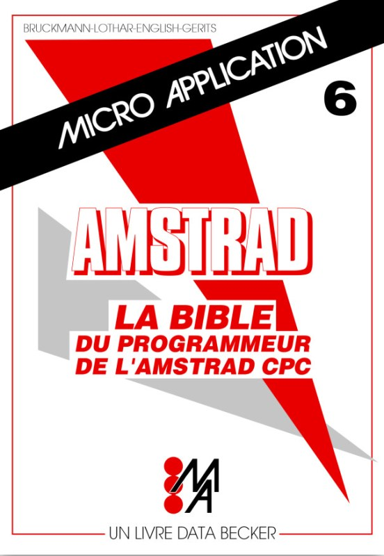 Micro Application n°06 La bible du programmeur de l'Amstrad CPC (acme)